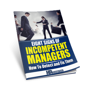 Eight Signs of Incompetent Managers - Download Now