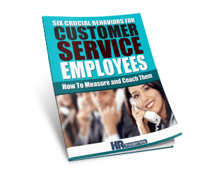 Six Crucial Customer Service Behaviors - Download Now
