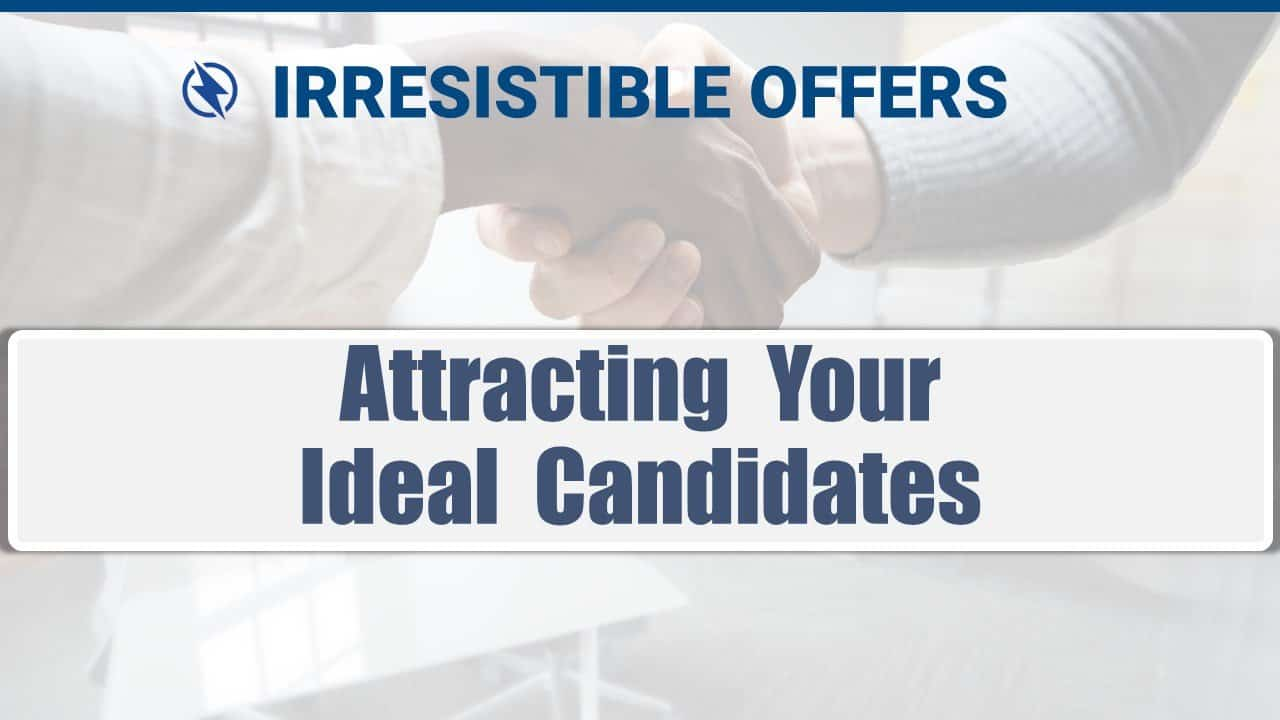 12 Attracting Your Ideal Candidates