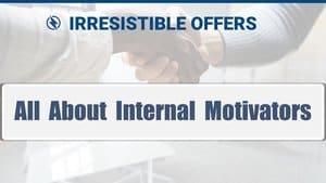 Understand Individual Internal Motivators